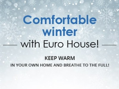 «Comfortable winter with Euro House! Save warm in your own home and breathe to the full!»